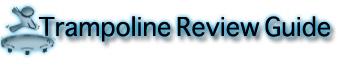 Best Trampoline Reviews Guide