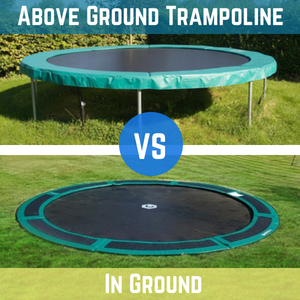 Above Ground vs In Ground Trampolines